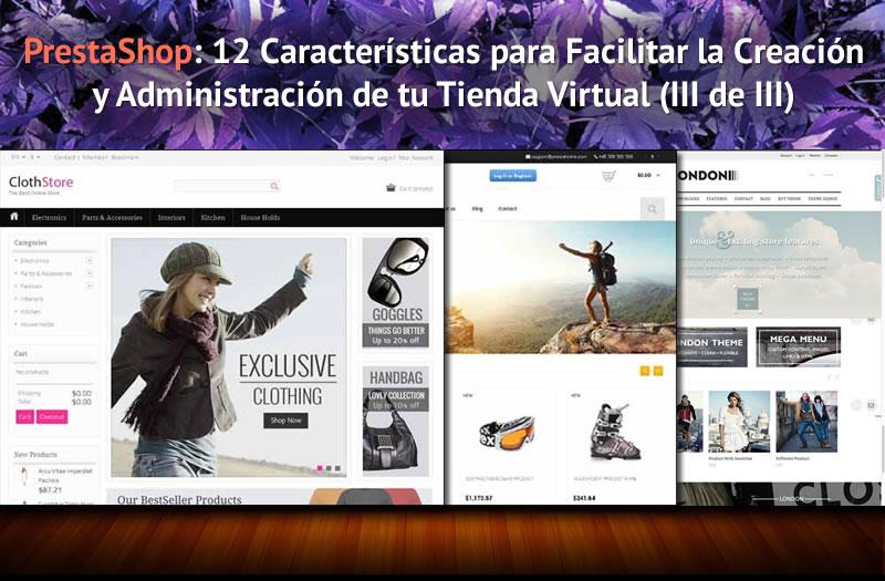 PrestaShop: 12 Caracteristicas para Facilitar la Creación y Administración de tu Tienda Virtual (III de III)